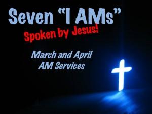 Seven I AMs Title Slide