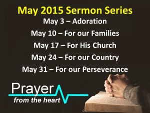 May 2015 Sermon Series