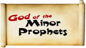 God of the Minor Prophets